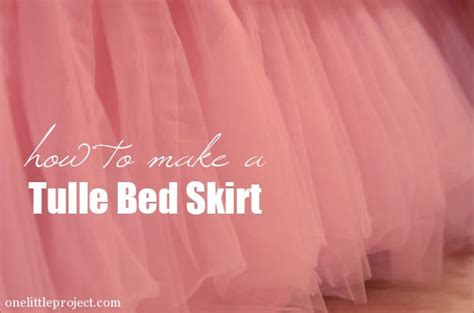 how to make a bed skirt how to make a tulle bedskirt