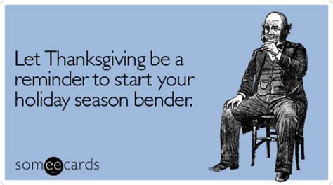 new years someecards that will start your with laugh year renojackthebear thanksgiving bender thanksgiving ecard
