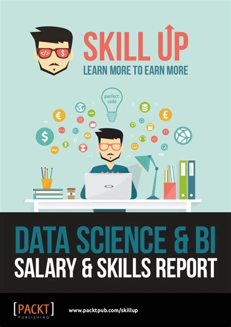 Mba Data Science Salary by Data Science Bi Salary Skills Report