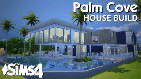 my dreamhouse the sims 4 house building w the sims 4 house building palm cove w simified youtube