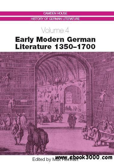 themes in early modern literature early modern german literature 1350 1700 free ebooks