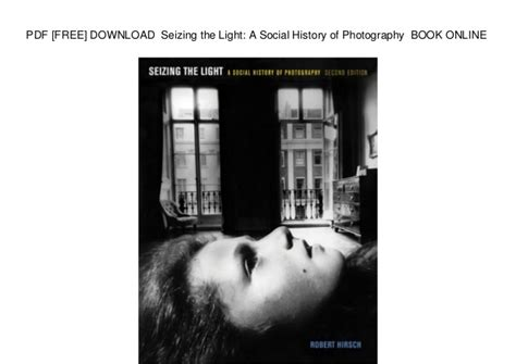 photography book pdf pdf free seizing the light a social history of
