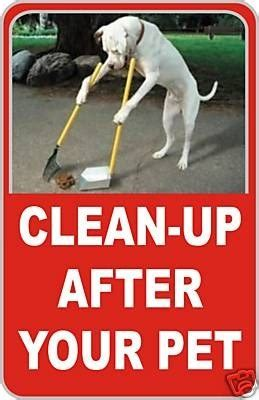 up your signs clean up after your pet sign pet no crap ebay dogs
