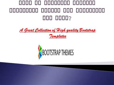 bootstrap templates for presentation need to download awesome bootstrap themes and templates