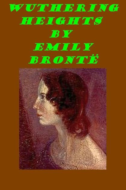 Wuthering Heights Emily Bront Ebook wuthering heights emily bronte by emily bront 235 nook