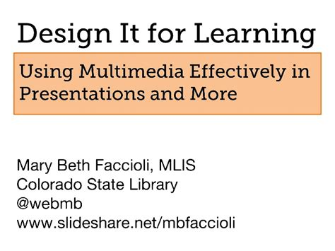 use layout and presentation of learning materials effectively design it for learning using multimedia effectively in