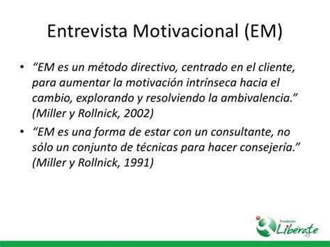 preguntas para una entrevista motivacional entrevista motivacional motivaci 243 n ambivalencia y proceso