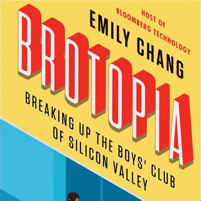 brotopia breaking up the boys club of silicon valley books brotopia author says and are common in