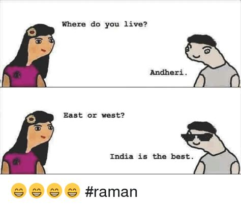 Where Are You Meme - where do you live andheri east or west india is the best
