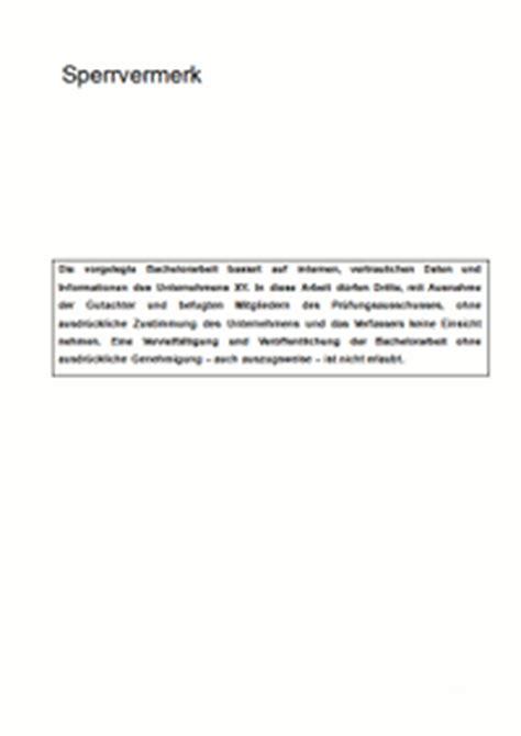 Vermerk Schreiben Verwaltung Muster Sperrvermerk Vertraulichkeitserkl 228 Rung F 252 R Die Bachelorarbeit