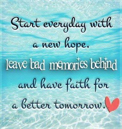 start every day with new hope start a new day quotes quotesgram