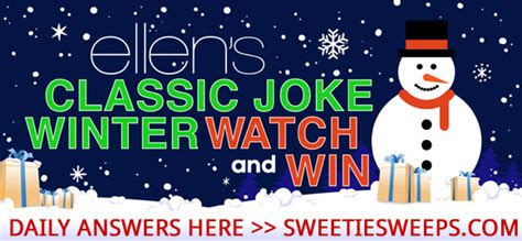 Sweepstakes Answers - ellen s classic joke watch win sweepstakes answers
