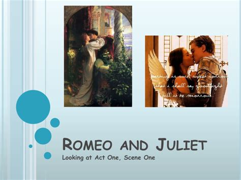 themes of romeo and juliet act 2 scene 2 romeo and rosaline act 1 scene 1 by misslmlovatt