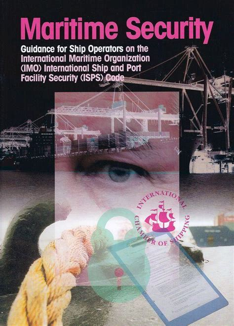 international ship and facility security maritime security guidance for ship operators on the imo