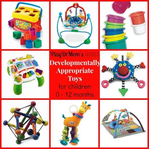 developmentally appropriate toys for children 0 12 months