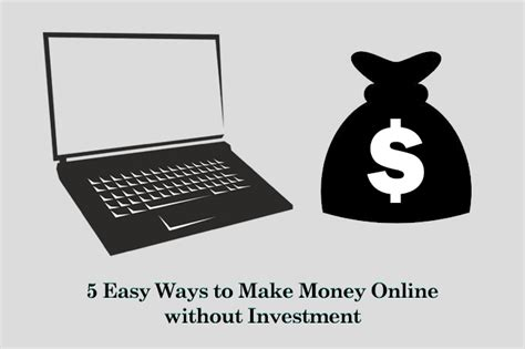 Make Money Online Without Investment Easy Way - 5 easy ways to make money online without investment