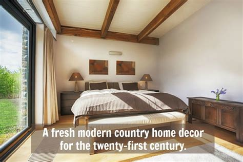 modern country bedroom decorating ideas modern country home decor get that grounded feeling