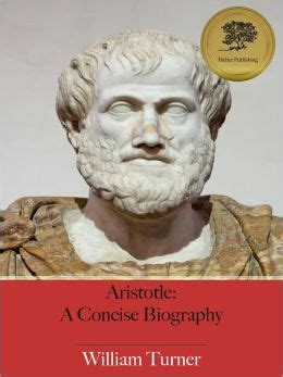 aristotle biography book aristotle a concise biography illustrated by william