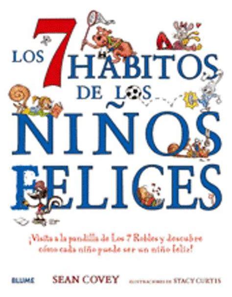 descargar pdf cuentos para educar ninos felices libro de texto descargar el libro los 7 h 225 bitos de los ni 241 os felices pdf epub