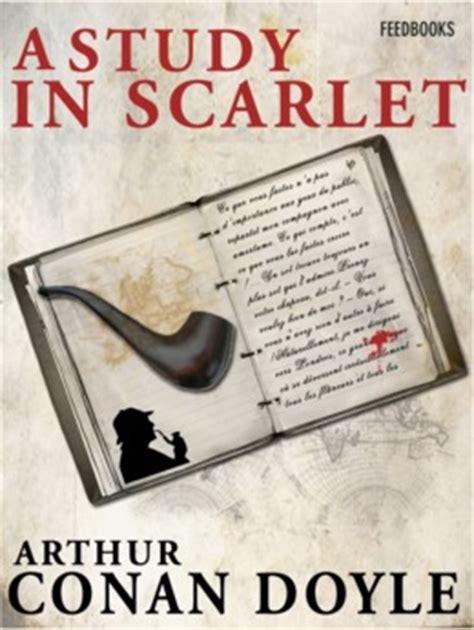a study in scarlet the sherlock series a study in scarlet arthur conan doyle feedbooks