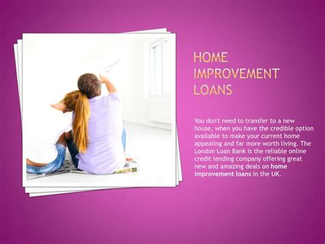house improvement loan ppt guaranteed loans no credit checks with the best offers powerpoint presentation