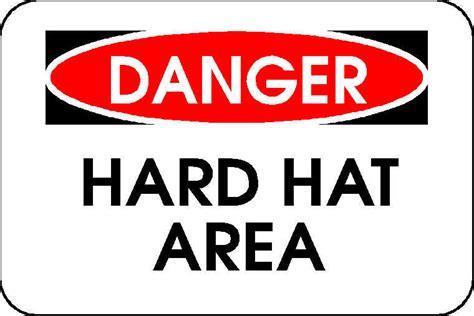 printable hard hat area sign sign danger hard hat area4 don miller s trading journal