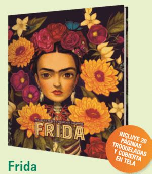 libro frida kahlo passion and frida baobab aprender jugando