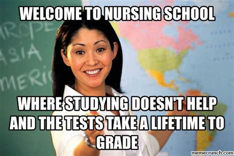 nursing school meme 20 nursing school memes you ll find way relatable