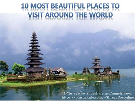 beautiful places to visit 10 most beautiful places to visit around the world