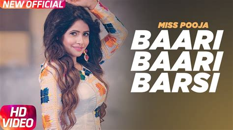 miss pooja song punjabi baari baari barsi miss pooja punjabi song lyrics