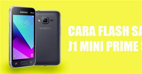 Samsung J1 Biasa Cara Flash Samsung Galaxy J1 Mini Prime Sm J106b Via Odin