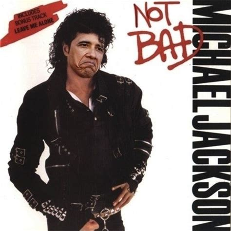 Album Cover Meme - michael jackson s not bad album obama rage face not
