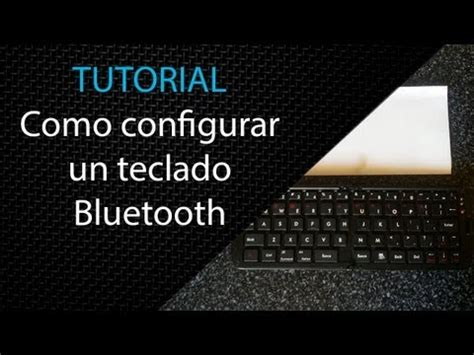 tutorial external keyboard helper pro tutorial configurar teclas de un teclado bluetooth en