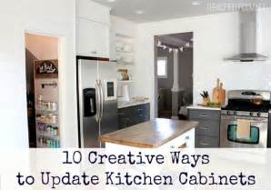ways to update kitchen cabinets 10 creative ways to update kitchen cabinets my colortopia