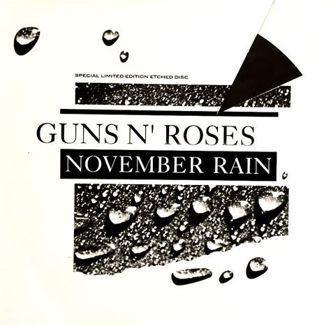 download mp3 guns n roses novemberain guns n roses november rain 12 etched vg vg