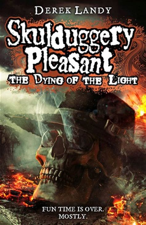 the light books the dying of the light skulduggery pleasant 9 by derek