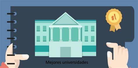 las mejores universidades de mexico ranking de las mejores universidades de m 233 xico 2017