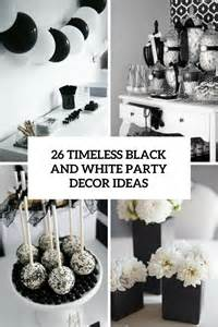 Black And White Decorating Ideas For A Party 26 Timeless Black And White Party Ideas Shelterness