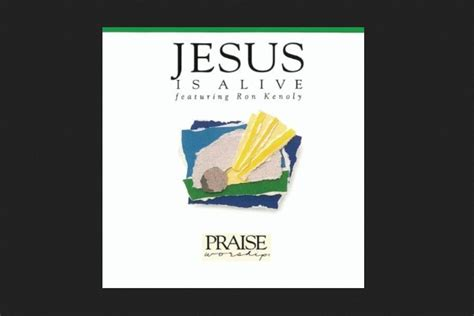 Network Is Alive by Kenoly Jesus Is Alive Album Hosanna Praise