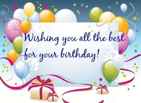 all the best wishes to you happy birthday dear wish you all the best from the bottom