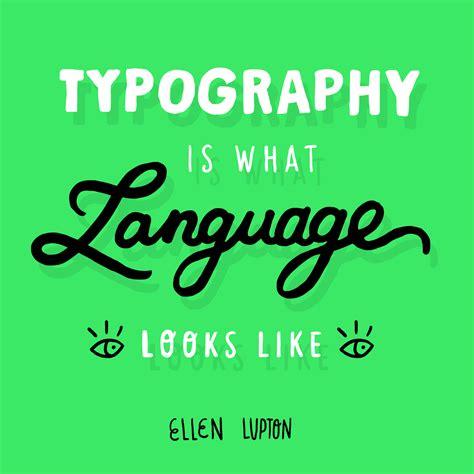 design is storytelling by ellen lupton ellen lupton design quote by miriam persand eye on design
