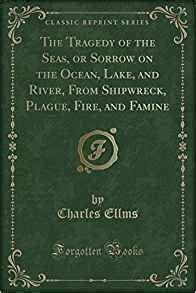 the rivers and streams of classic reprint books the tragedy of the seas or sorrow on the