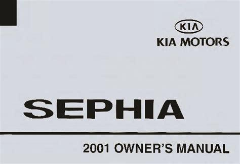 online car repair manuals free 2001 kia sephia spare parts catalogs 2001 kia sephia owners manual