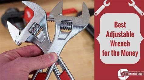best adjustable wrench for the money