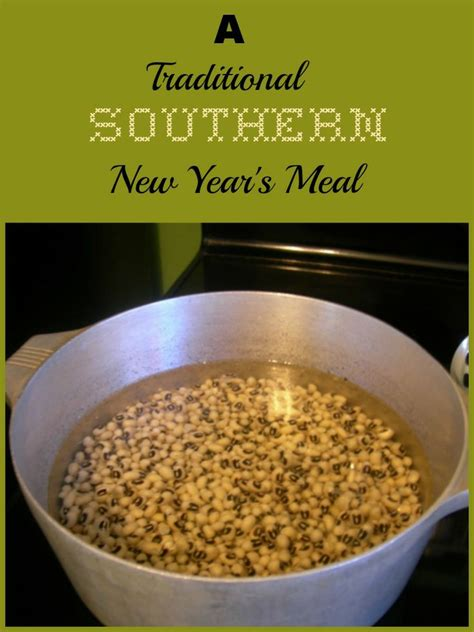traditional southern new year s day menu 25 best ideas about new years day dinner on
