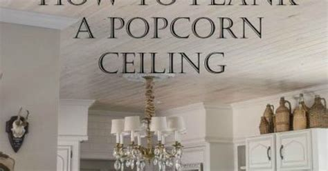 plank  popcorn ceiling   plank ceiling