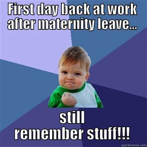 Maternity Memes - maternity memes 28 images welcome back from maternity