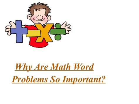 Why Mat Is Necessary by Why Are Math Word Problems So Important