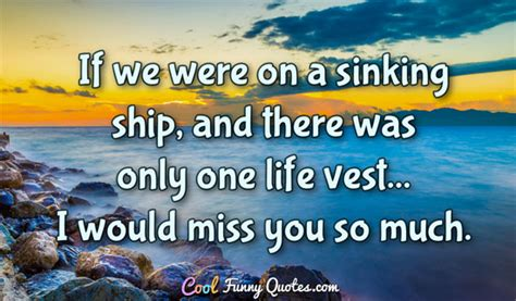 sinking boat meaning if we were on a sinking ship and there was only one life
