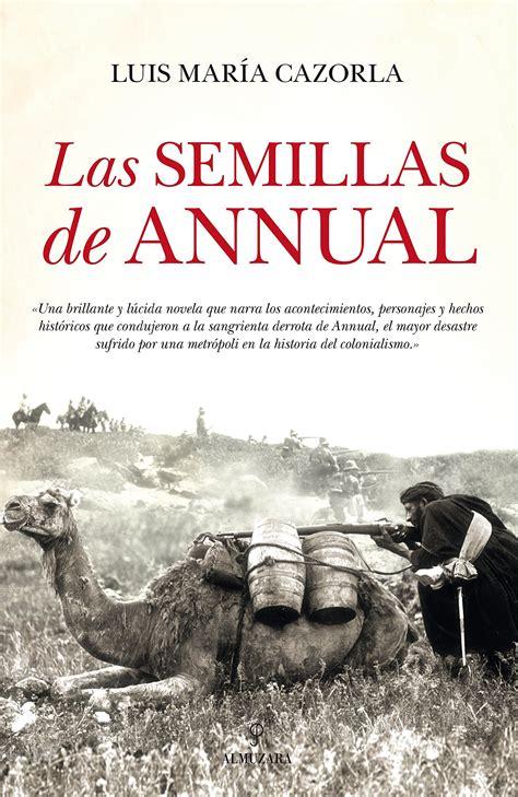 libro shoot annual 2016 annuals las semillas de annual cr 243 nica de un desastre hist 243 rico area libros